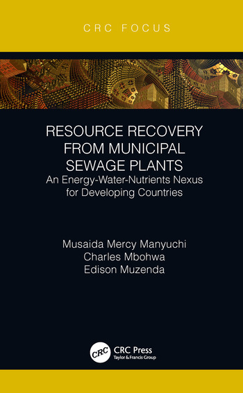 Resource Recovery from Municipal Sewage Plants An Energy-Water-Nutrients Nexus for Developing Countries book cover
