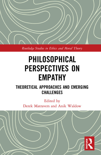 Philosophical Perspectives on Empathy Theoretical Approaches and Emerging Challenges book cover