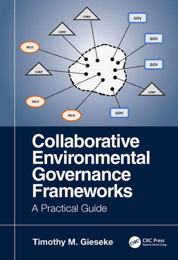 Collaborative Environmental Governance Frameworks A Practical Guide book cover