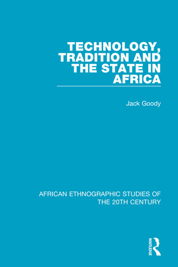 Technology, Tradition and the State in Africa book cover