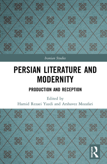 Persian Literature and Modernity Production and Reception book cover
