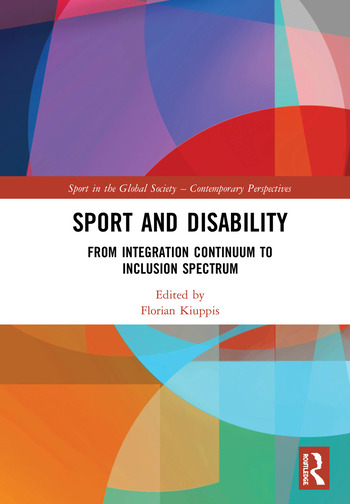 Sport and Disability From Integration Continuum to Inclusion Spectrum book cover