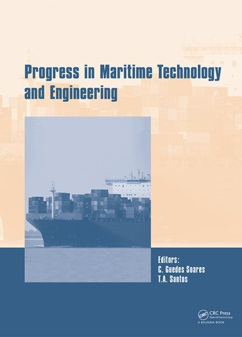 Progress in Maritime Technology and Engineering Proceedings of the 4th International Conference on Maritime Technology and Engineering (MARTECH 2018), May 7-9, 2018, Lisbon, Portugal book cover