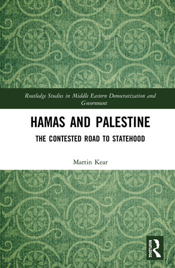 Hamas and Palestine The Contested Road to Statehood book cover
