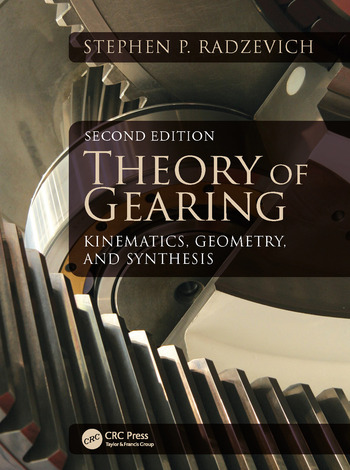 Theory of Gearing Kinematics, Geometry, and Synthesis, Second Edition book cover