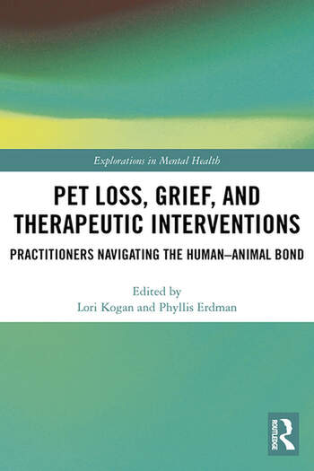 Pet Loss, Grief, and Therapeutic Interventions Practitioners Navigating the Human-Animal Bond book cover