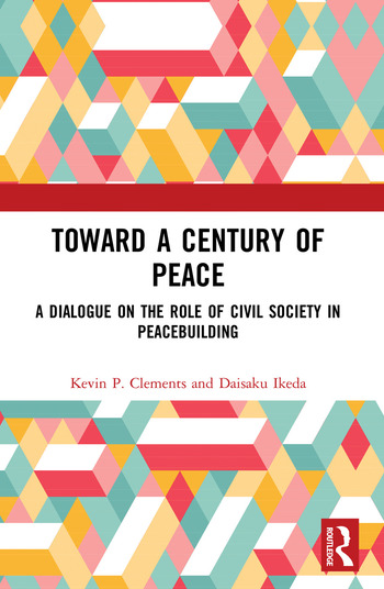 Toward a Century of Peace A Dialogue on the Role of Civil Society in Peacebuilding book cover