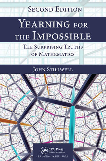 Yearning for the Impossible The Surprising Truths of Mathematics, Second Edition book cover