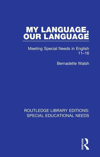 My Language, Our Language Meeting Special Needs in English 11-16 book cover