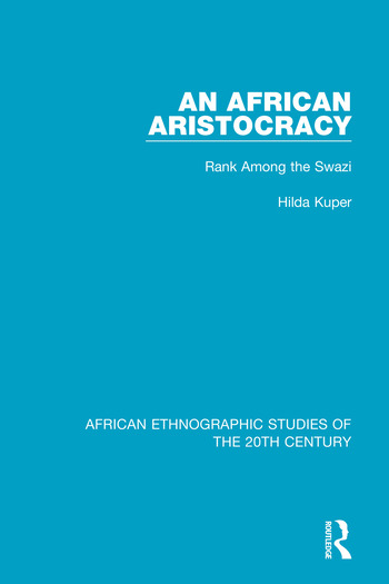 An African Aristocracy Rank Among the Swazi book cover