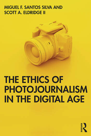 The Ethics of Photojournalism in the Digital Age book cover