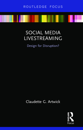 Social Media Livestreaming Design for Disruption? book cover