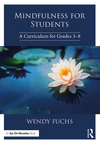 Mindfulness for Students A Curriculum for Grades 3-8 book cover