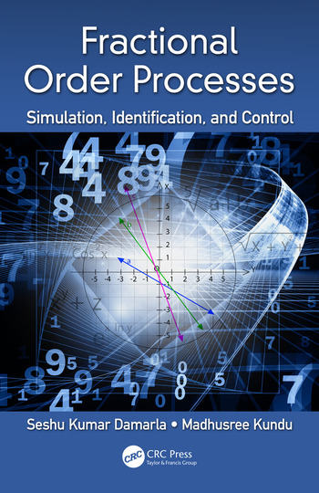 Fractional Order Processes Simulation, Identification, and Control book cover