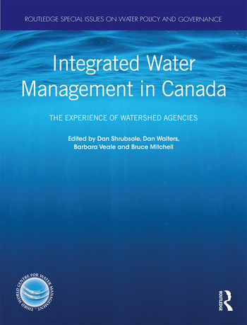 Integrated Water Management in Canada The Experience of Watershed Agencies book cover