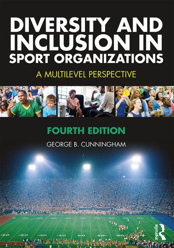 Diversity and Inclusion in Sport Organizations A Multilevel Perspective book cover