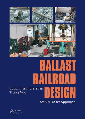 Ballast Railroad Design: SMART-UOW Approach book cover