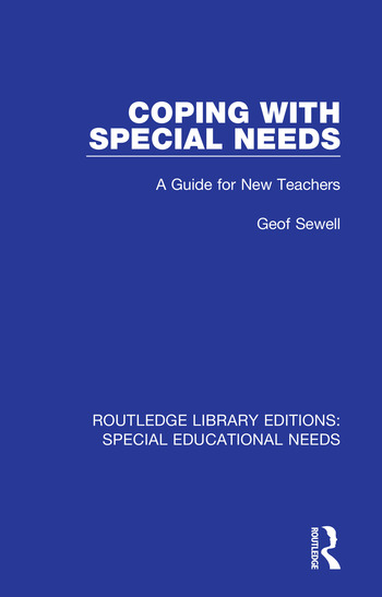 Coping with Special Needs A Guide for New Teachers book cover