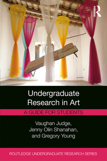 Undergraduate Research in Art A Guide for Students book cover