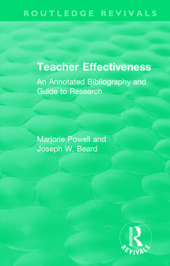 Teacher Effectiveness An Annotated Bibliography and Guide to Research book cover