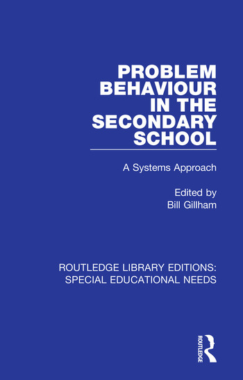 Problem Behaviour in the Secondary School A Systems Approach book cover