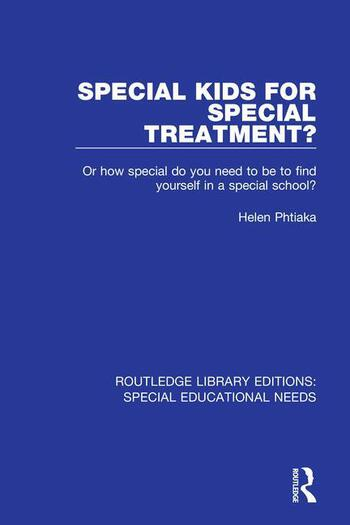 Special Kids for Special Treatment? Or how special do you need to be to find yourself in a special school? book cover