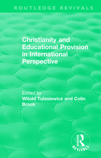 Christianity and Educational Provision in International Perspective book cover