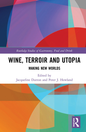 Wine, Terroir and Utopia Making New Worlds book cover