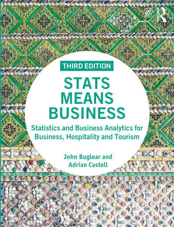 Stats Means Business Statistics and Business Analytics for Business, Hospitality and Tourism book cover