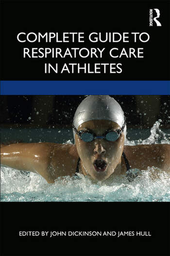 Complete Guide to Respiratory Care in Athletes book cover