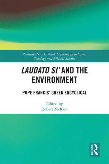 Laudato Si' and the Environment Pope Francis' Green Encyclical book cover