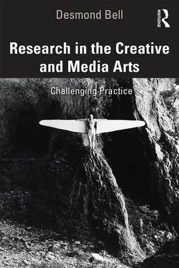 Research in the Creative and Media Arts Challenging Practice book cover