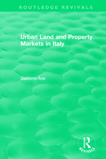 Routledge Revivals: Urban Land and Property Markets in Italy (1996) book cover