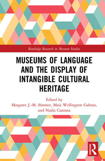 Museums of Language and the Display of Intangible Cultural Heritage book cover