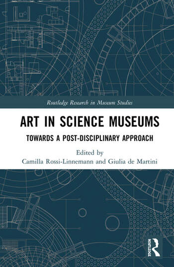 Art in Science Museums Towards a Post-Disciplinary Approach book cover