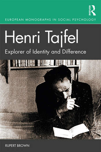 Henri Tajfel: Explorer of Identity and Difference book cover