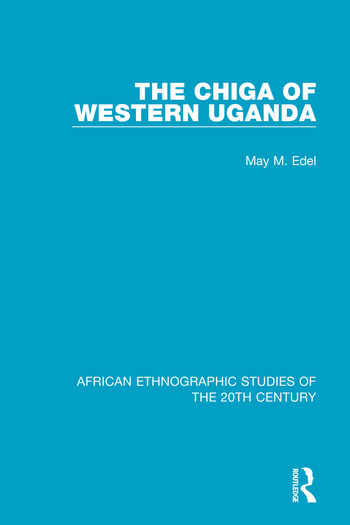 The Chiga of Western Uganda book cover