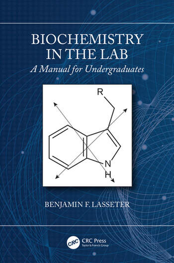 Biochemistry in the Lab A Manual for Undergraduates book cover