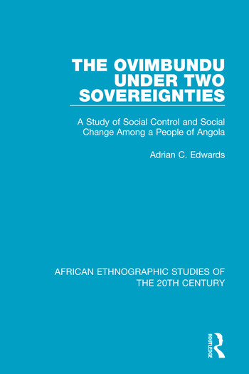 The Ovimbundu Under Two Sovereignties A Study of Social Control and Social Change Among a People of Angola book cover