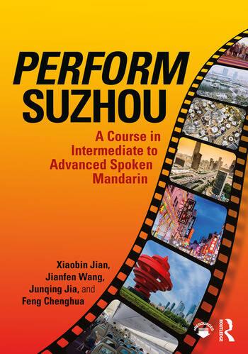 Perform Suzhou A Course in Intermediate to Advanced Spoken Mandarin book cover