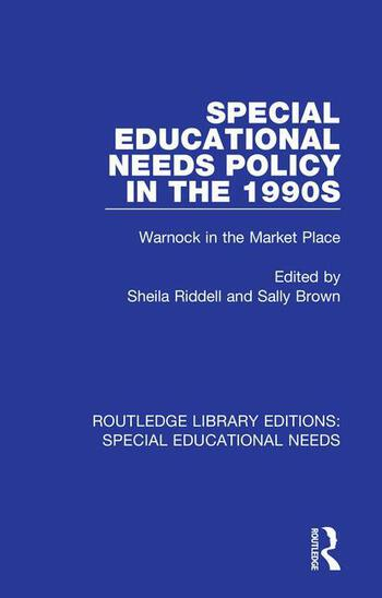 Special Educational Needs Policy in the 1990s Warnock in the Market Place book cover