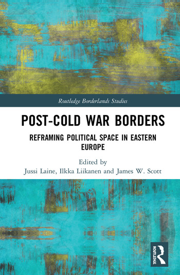 Post-Cold War Borders Reframing Political Space in Eastern Europe book cover