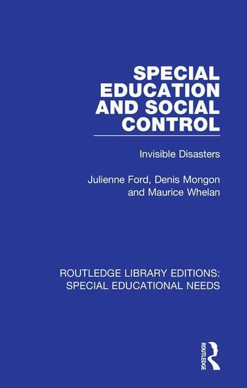 Special Education and Social Control Invisible Disasters book cover