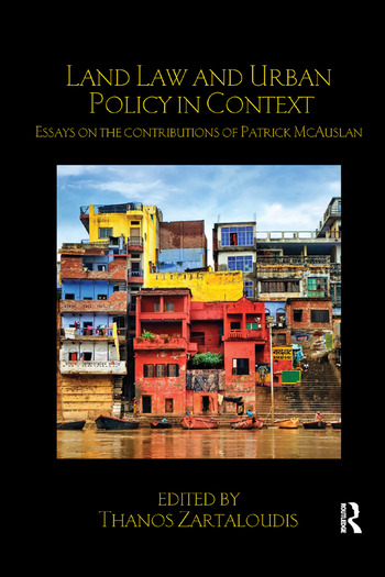 Land Law And Urban Policy In Context Essays On The Contributions Of  Land Law And Urban Policy In Context Essays On The Contributions Of  Patrick Mcauslan