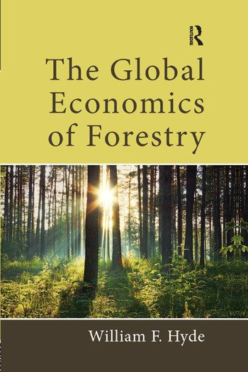 The Global Economics of Forestry book cover
