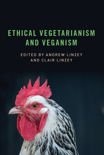 Ethical Vegetarianism and Veganism book cover