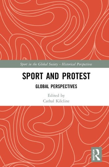 Sport and Protest Global Perspectives book cover