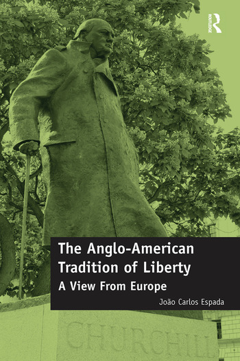 The Anglo-American Tradition of Liberty A view from Europe book cover