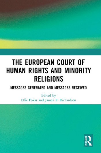 The European Court of Human Rights and Minority Religions Messages Generated and Messages Received book cover