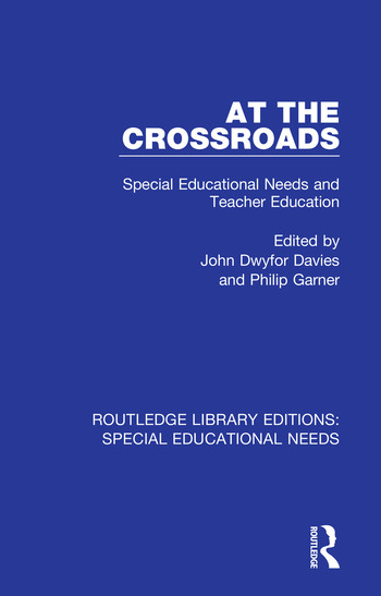At the Crossroads Special Educational Needs and Teacher Education book cover